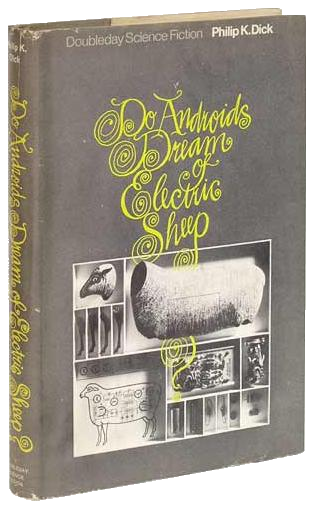 """Cover of """"Do Androids Dream of Electric Sheep"""" by Philip K. Dick. Image retrieved from https://en.wikipedia.org/wiki/File:DoAndroidsDream.png, reproduced for scholarly purposes only"""